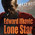 Lone Star: An Edna Ferber Mystery (       UNABRIDGED) by Edward Ifkovic Narrated by Bernadette Dunne