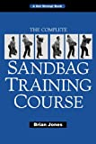 img - for The Complete Sandbag Training Course book / textbook / text book
