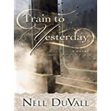 Train to Yesterday (Five Star Expressions)