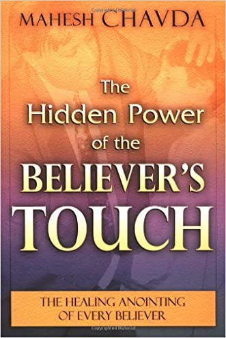 The Hidden Power of the Believer's Touch