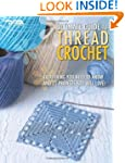 The Ultimate Guide to Thread Crochet
