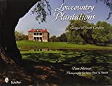 img - for Lowcountry Plantations: Georgia & South Carolina book / textbook / text book