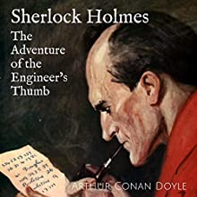 The Adventure of the Engineer's Thumb: Focus on Sherlock Holmes, Book 9 Audiobook by Arthur Conan Doyle Narrated by David Clarke