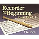 Recorder from the Beginning - Book 1: Tune Book