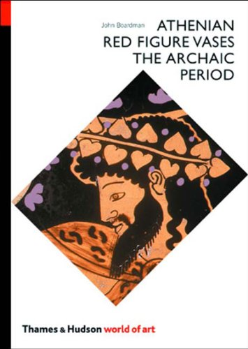 Athenian Red Figure Vases: The Archaic Period: A Handbook...