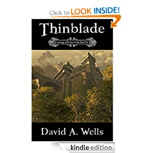 Kindle Book Bargains: Thinblade (Sovereign of the Seven Isles: Book One), by David A. Wells. Publisher: Alexander Publishing; 1 edition (June 8, 2011)