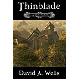 Thinblade (Sovereign of the Seven Isles: Book One) ~ David A. Wells