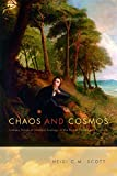 "BOOKS RECEIVED: Heidi C. M. Scott, ""Chaos and Cosmos: Literary Roots of Modern Ecology in the British Nineteenth Century"" (Penn State UP, 2014)"