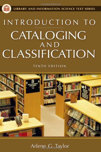 Introduction to Cataloging and Classification (Library and Information Science Text Series)