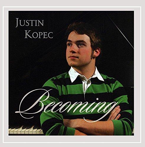 Justin Kopec - Becoming