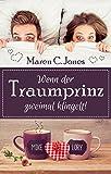 Wenn der Traumprinz zweimal klingelt!: Romantische Liebeskomödie