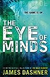James Dashner Mortality Doctrine: The Eye of Minds (Mortality Doctrine 1)