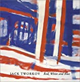 img - for Jack Tworkov: Red, White And Blue book / textbook / text book