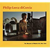 Philip-Lorca diCorcia (Contemporaries, a Photography Series) ~ Peter Galassi