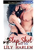 Slap Shot (Hot Ice series Book 3)