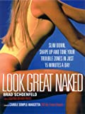 51E129DBKDL. SL160  Look Great Naked: Slim Down, Shape Up and Tone Your Trouble Zones in Just 15 Minutes a Day
