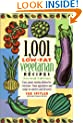 1,001 Low-Fat Vegetarian Recipes, 2nd ed.
