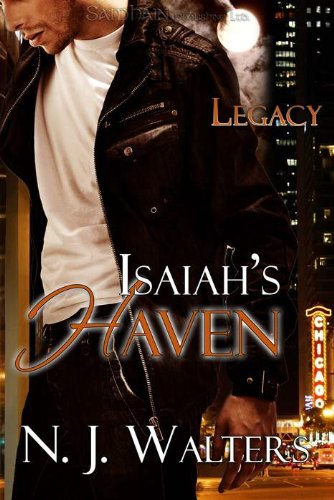 Isaiah's Haven: Legacy, Book 2