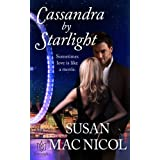 Cassandra by Starlight (Starlight Series) ~ Susan Mac Nicol