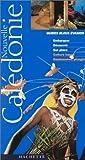 echange, troc Pierre Grundmann - Guide Bleu Évasion : Nouvelle Calédonie