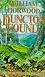 William Horwood Duncton Found (The Duncton Chronicles 3)