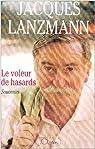 Le voleur de hasards par Lanzmann