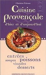 Cuisine provençale d'hier & d'aujourd'hui