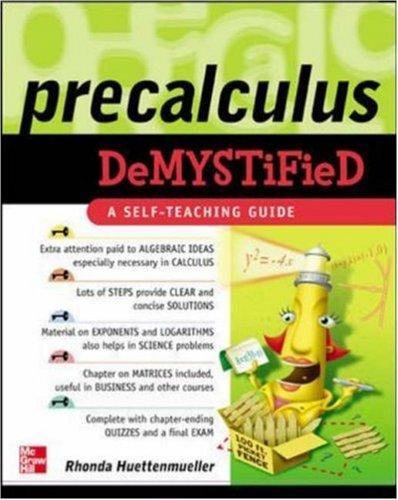 Precalculus Demystified, RHONDA HUETTENMUELLER