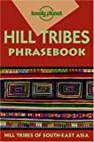img - for Lonely Planet Hill Tribes Phrasebook book / textbook / text book
