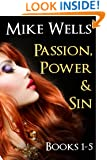 Passion, Power & Sin - Books 1-5: The Victim of a Global Internet Scam Plots Her Revenge