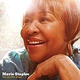 echange, troc Mavis Staples - You Are Not Alone