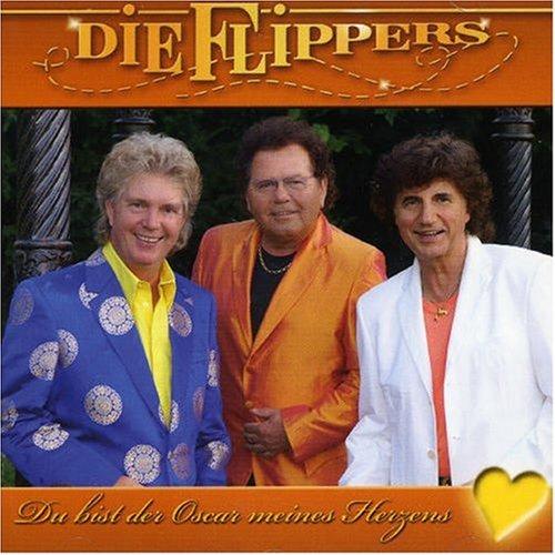 Die Flippers - Du Bist Der Oscar Meines Herzen - Zortam Music