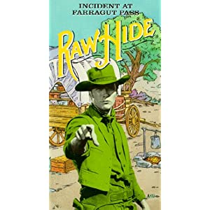 Rawhide: Incident at Farragut Pass movie