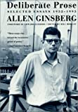 Deliberate Prose: Selected Essays 1952-1995 (0060930810) by Allen Ginsberg