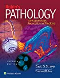 Rubins Pathology: Clinicopathologic Foundations of Medicine (Pathology (Rubin))