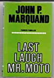 Last Laugh, Mr.Moto (0854681396) by Marquand, John P.