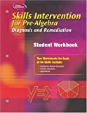 img - for Skills Intervention for Pre-Algebra: Diagnosis and Remediation, Student Workbook book / textbook / text book