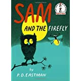 Sam and the Firefly ~ P. D. Eastman