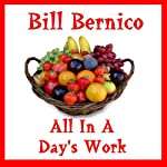 All in a Day's Work: A Short Story | Bill Bernico