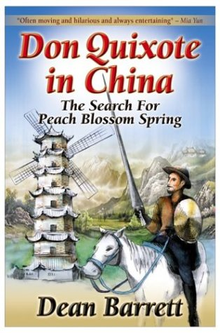 Don Quixote in China: The Search for Peach Blossom Spring