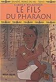 echange, troc Carole Wilkinson - Ramosé, prince du Nil, Tome 1 : Le fils du Pharaon