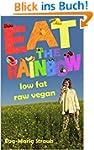 EAT THE RAINBOW: low fat raw vegan