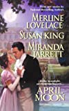 April Moon (Harlequin Single Title) (0373836104) by Lovelace, Merline