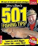 John Wilson's 501 Fishing Tips