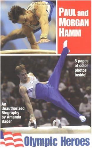 Paul and Morgan Hamm: Olympic Heroes written by Amanda Bader
