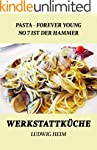Pasta forever young - No 7 ist der Ha...