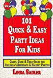 img - for 101 Quick & Easy Party Ideas For Kids book / textbook / text book