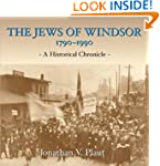 The Jews of Windsor, 1790-1990: A His...