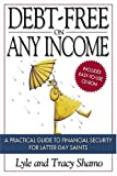 Debt-Free on Any Income