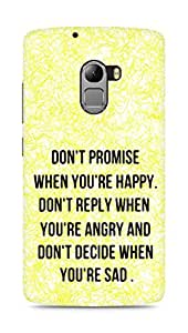 AMEZ dont promise when you are happy Back Cover For Lenovo K4 Note